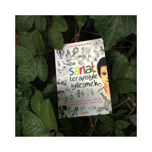 Kitap Tavsiyesi -Yetişkin - Sanat Terapisiyle İyileşmek
