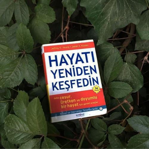 Kitap Tavsiyesi       -Yetişkin -     Hayatı Yeniden Keşfedin